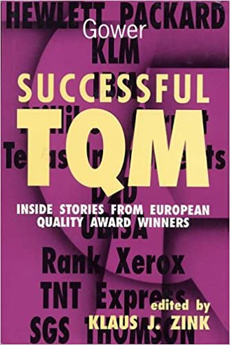 Successful TQM: Inside Stories from European Quality Award Winners