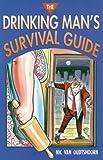 The Drinking Man's Survival Guide, Nic Van Oudtshoorn, 1873668805