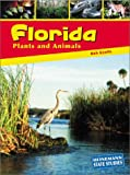Florida Plants and Animals, Bob Knotts, 1403405662