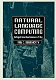 Natural Language Computing : An English Generative Grammar in Prolog, Dougherty, Ray C., 0805815252