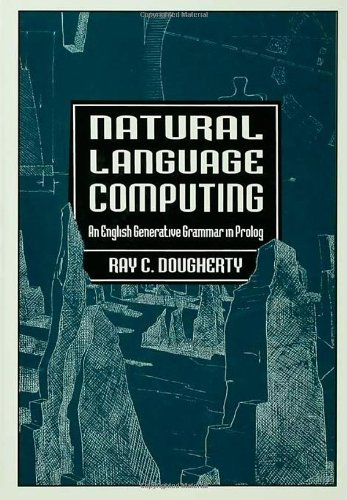 Natural Language Computing: An English Generative Grammar in Prolog by Psychology Press