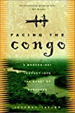 Facing the Congo, Jeffrey Tayler, 0609808265