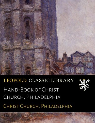 Hand-Book of Christ Church, Philadelphia PDF