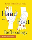 Hand and Foot Reflexology, Kevin Kunz and Barbara Kunz, 0671763199