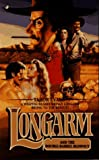 Longarm 223: Longarm and the Double-barrel Blowout