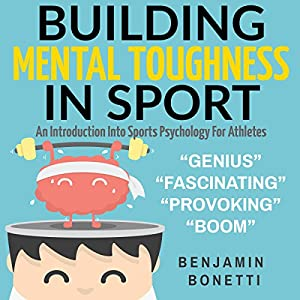 Building Mental Toughness in Sport Hörbuch