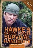 Hawke's Special Forces Survival Handbook, Mykel Hawke, 0762440643