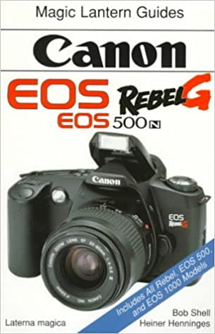 Canon EOS Rebel G (EOS 500N) (Magic Lantern Guides): Amazon.es ...