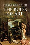 The Rules of Art: Genesis and Structure of the Literary Field (Meridian: Crossin, Pierre Bourdieu, 0745617786