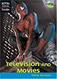 Television and Movies, Philip Abraham, 0516240749