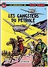 Buck Danny, tome 9 : Les gangsters du pétrole par Hubinon