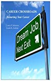 CAREER CROSSROADS: Restarting Your Career