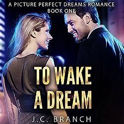 Wake a Dream