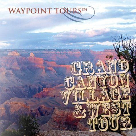 Grand Canyon Village & West Tour