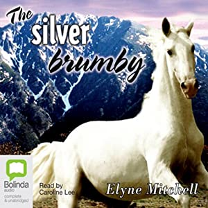 The Silver Brumby Hörbuch