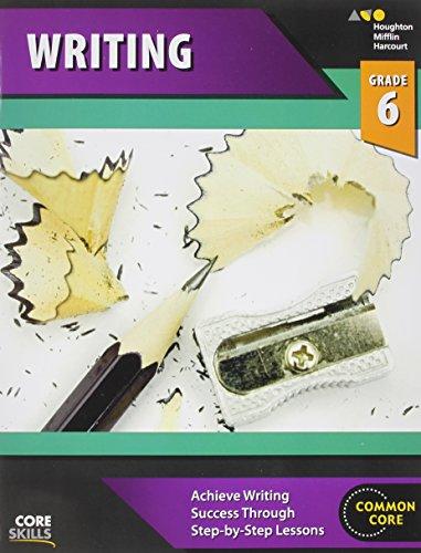 Steck-Vaughn Core Skills Writing: Workbook Grade 6 ()