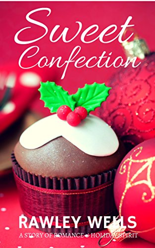 Download PDF Sweet Confection - A Holiday Romance