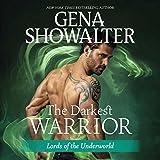The Darkest Warrior  (Lords of the Underworld Series, Book 14)