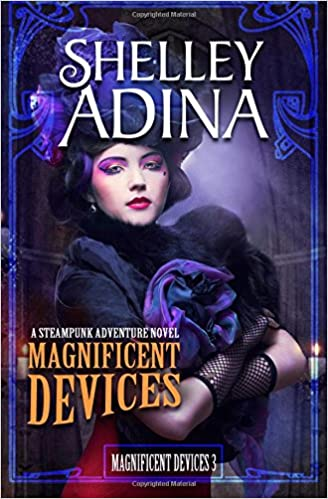 Book Magnificent Devices: A steampunk adventure novel: Volume 3