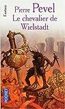 La Trilogie de Wielstadt, tome 3 : Le Chevalier de Wielstadt par Pierre Pevel