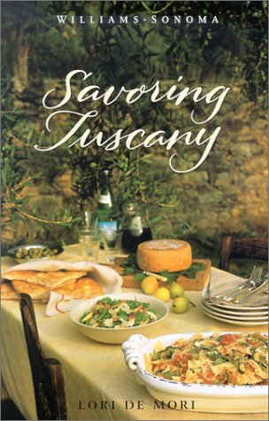 Read Online Savoring Tuscany: Recipes and Reflections on Tuscan Cooking PDF