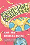 Orfin Bob and the Thomas Twins, Michael Gunning, 0595795323