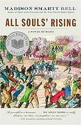 All Souls' Rising: A Novel of Haiti (1)