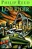 Low Rider, Philip Reed, 0671001663