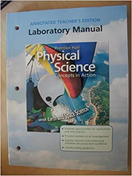 Worksheet Prentice Hall Physical Science Worksheets prentice hall physical science concepts in action with earth and space laboratory manual annotated teachers editi