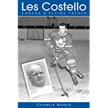 Les Costello: Canada's Flying Father