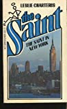 The Saint in New York, Leslie Charteris, 0441748945