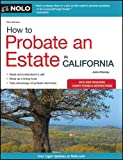 How to Probate an Estate in California, Julia Nissley, 1413313159