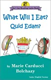 What Will I Eat?, Marie Carducci Bolchazy, 0865165424