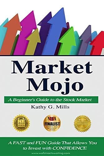 a25a04f39fa6 Amazon.com  Market Mojo  A Beginner s Guide to the Stock Market ...