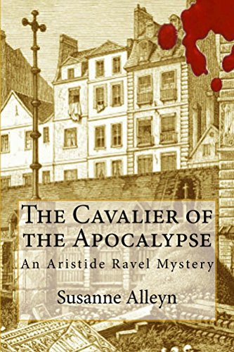The Cavalier of the Apocalypse (Aristide Ravel Mysteries Book 1)