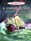 img - for A Storm at Sea: Sorting, Mapping, and Grids in Action (Mandrill Mountain Math Mysteries) book / textbook / text book