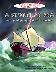 A Storm at Sea: Sorting, Mapping, and Grids in Action (Mandrill Mountain Math Mysteries)