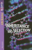 Inheritance and Selection, Ann Fullick, 1403475237