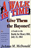 Give Them the Bayonet, JoAnna M. McDonald, 1572491078