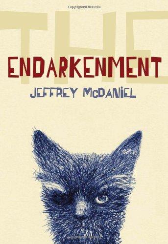 The Endarkenment (Pitt Poetry Series)