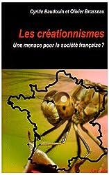 Créationnismes (les) : Une menace pour la société française ?