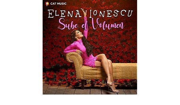 Sube el Volumen de Elena Ionescu en Amazon Music - Amazon.es