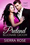 download ebook the pretend billionaire groom - part 2 (finding the love of your life series) pdf epub