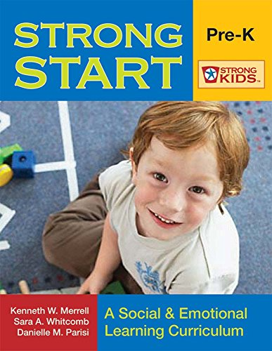 Book cover from Strong Start-PreK: A Social & Emotional Learning Curriculum (Strong Kids) by Kenneth Merrell Ph.D.
