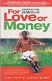 For Love or Money, Alex Fynn and Lynton Guest, 0233997555