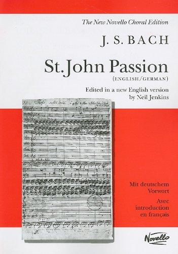 St. John Passion (New Novello Choral Edition)