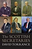 The Scottish Secretaries, Torrance, David, 1841584762