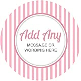 Stripes Light Pink Sticker Labels Personalised Seals Ideal for Party Bags, Sweet Cones, Favours, Jars, Presentations Gift Boxes, Bottles, Crafts