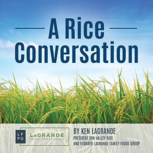 A Rice Conversation by Ken Lagrande