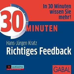 30 Minuten Richtiges Feedback Hörbuch